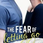 The Fear of Letting Go: Cover Reveal!