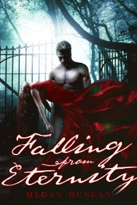 Cover Reveal: Falling From Eternity by Megan Duncan!